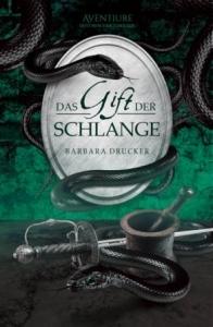 Das Gift der Schlange (Der Marchese 1), historischer Thriller – Cover