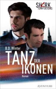 Tanz der Ikonen (Shark Temptations 1), romantischer Thriller – Cover